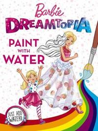 Barbie Dreamtopia: Paint with Water