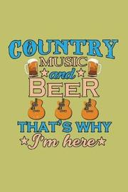 Country Music And Beer That's Why I'M Here by Books by 3am Shopper image