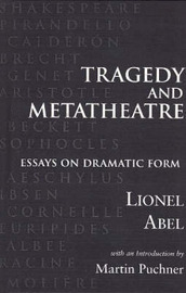 Tragedy and Metatheatre by Lionel Abel image