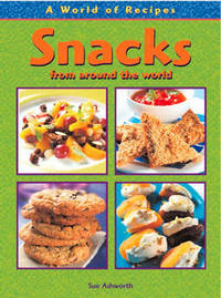 Snacks from Around the World by Julie McCulloch image