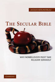 The Secular Bible by Jacques Berlinerblau