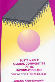 Sustainable Global Communities in the Information Age