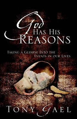 God Has His Reasons by Anthony Edward Gael