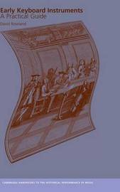 Cambridge Handbooks to the Historical Performance of Music by David Rowland