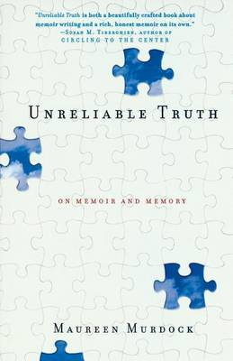 Unreliable Truth by Maureen Murdock image