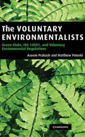 The Voluntary Environmentalists by Aseem Prakash image