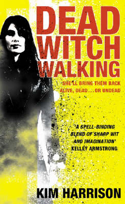Dead Witch Walking (Rachel Morgan #1) by Kim Harrison image