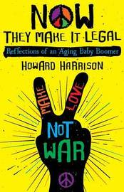 Now They Make It Legal by Howard Harrison image