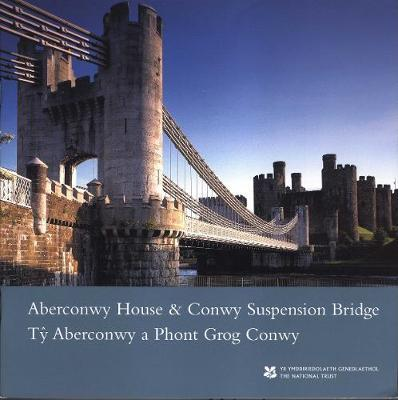 Aberconwy House and Conwy Suspension Bridge/ Ty Aberconwy a Phont Grog Conwy, North Wales by Clare Jones
