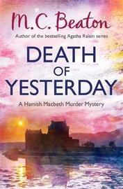 Death of Yesterday by M.C. Beaton