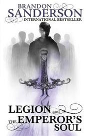 Legion and The Emperor's Soul by Brandon Sanderson