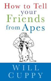 How to Tell Your Friends from the Apes by Will Cuppy image