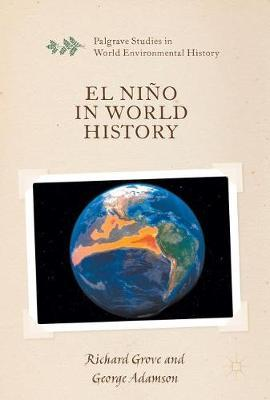 El Nino in World History by Richard Grove image