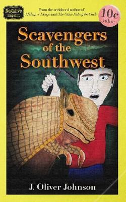 Scavengers of the Southwest by J. Oliver Johnson