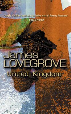 Untied Kingdom by James Lovegrove