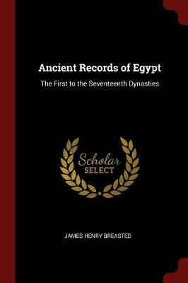 Ancient Records of Egypt by James Henry Breasted image