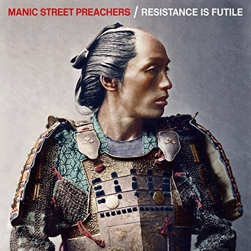 Resistance Is Futile - Deluxe Edition (2CD) by Manic Street Preachers