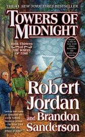 Towers of Midnight (Wheel of Time) by Robert Jordan