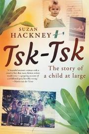 Tsk-Tsk by Suzan Hackney