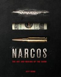 The Art and Making of Narcos by Jeff Bond image