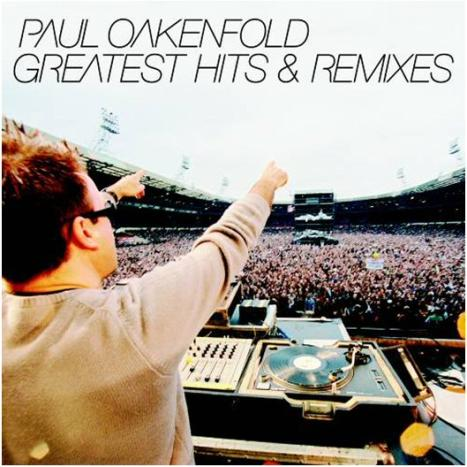 Greatest Hits & Remixes by Paul Oakenfold image