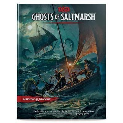 Dungeons & Dragons Ghosts of Saltmarsh by Wizards RPG Team