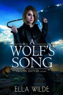 A Wolf's Song by Vered Ehsani
