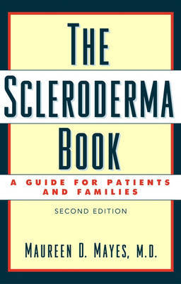 The Scleroderma Book by Maureen D. Mayes image