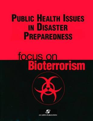 Public Health Issues Disaster Preparedness by Lloyd F. Novick image