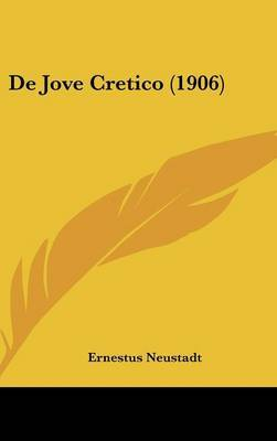de Jove Cretico (1906) by Ernestus Neustadt image
