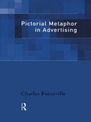 Pictorial Metaphor in Advertising by Charles Forceville image