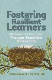 Fostering Resilient Learners by Kristin Souers