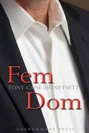 Fem Dom by Tony Cane-Honeysett