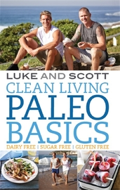 Clean Living: Paleo Basics by Luke Hines