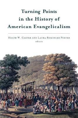 Turning Points in the History of American Evangelicalism image