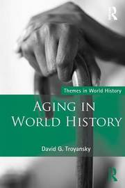 Aging in World History by David G Troyansky