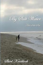By Salt Water by Shirl Knobloch
