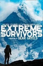 Extreme Survivors by Collins Maps