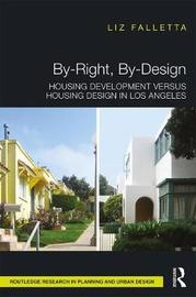 By-Right, By-Design by Liz Falletta