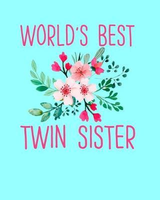 World's Best Twin Sister by Sentimental Gift Co