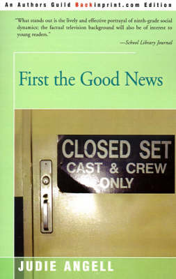 First the Good News by Judie Angell image