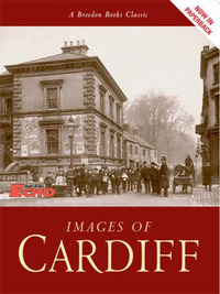 "Images of Cardiff by ""South Wales Echo"" image"