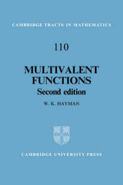 Cambridge Tracts in Mathematics: Series Number 110 by W.K. Hayman