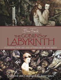 Goblins of Labyrinth: 20th Anniversary Edition by Brian Froud image