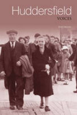 Memories of Huddersfield by Errol Hannon