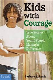 Kids with Courage by Barbara A Lewis image