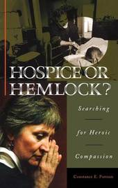 Hospice or Hemlock? by Constance E. Putnam