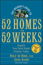 The Insider's Guide to 52 Homes in 52 Weeks by Dolf De Roos