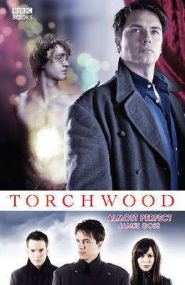 Torchwood: Almost Perfect by James Goss image