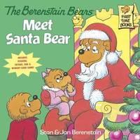 The Berenstain Bears Meet Santa Bear (Deluxe Edition) by Jan Berenstain